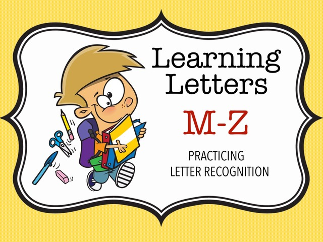 Learning Letters M-Z by Cici Lampe