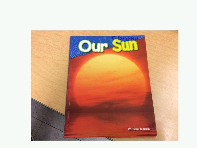 Our Sun by Evie Dencklau