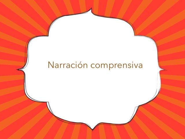 Narración Comprensiva by Toñi Arteaga Lucas