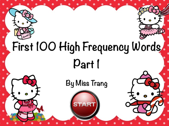 First 100 High Frequency Words Practice by Trang Quỳnh