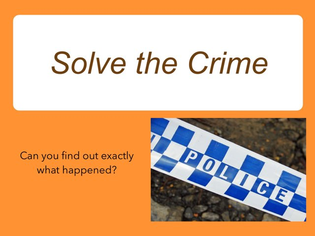 Can you solve the crime? by Essex Police Museum
