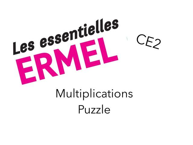 ERMEL Les Essentielles - Multiplications Puzzle by Fabien EMPRIN