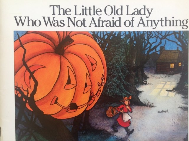 The Little Old Lady Who Was Not Afraid Of Anything by Lori Board