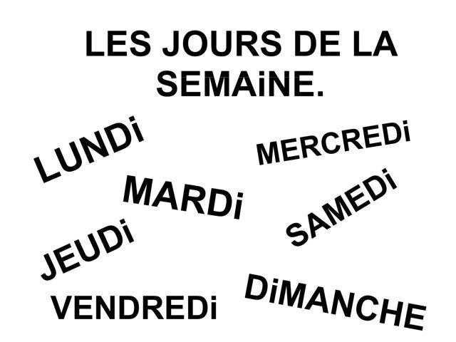 Les Jours De La Semaine. by Valerie Escalpade