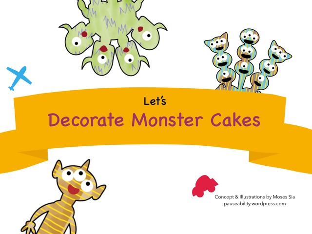 Decorate Monster Cakes by Moses Sia