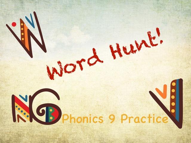 Word Hunt Phonics 9 Practice  by Tony Bacon