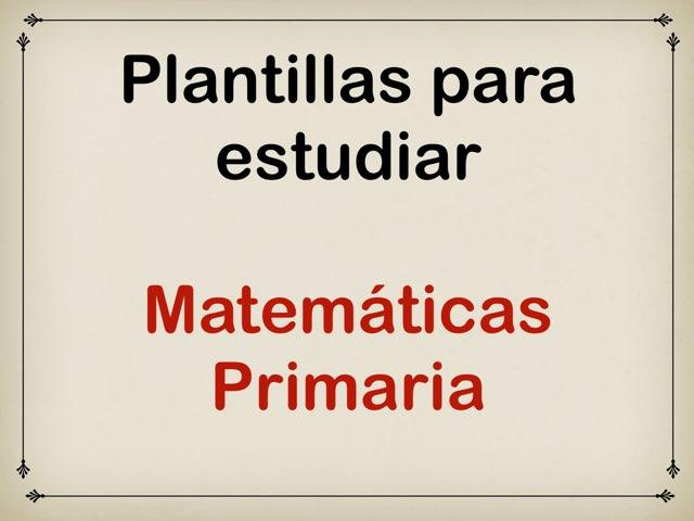 Plantillas para estudiar. Matemáticas Primaria by Elysia Edu