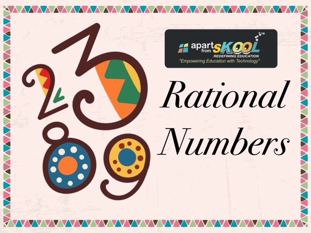 Rational Numbers by TinyTap creator