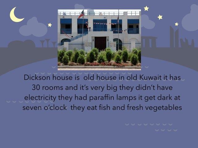 Dickson House  by Sara Alameer