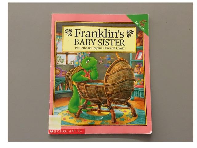 Franklin's Baby Sister by Evie Dencklau