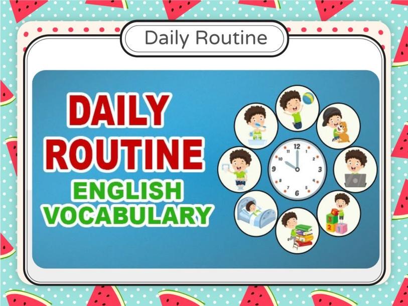 Daily Routine  by Sara Sri