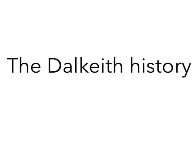 Dalkeith by Miss Doig