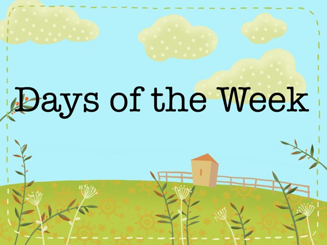 Days Of The Week by Kathie Ginman