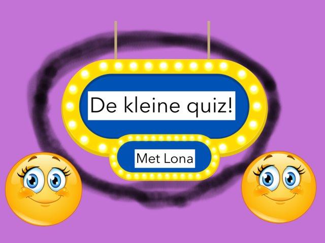 De Kleine Quiz! by Lona Van klaps