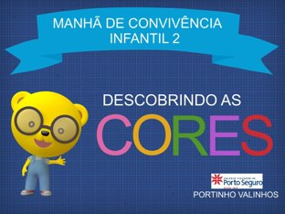 Descobrindo As Cores by Portinho Valinhos