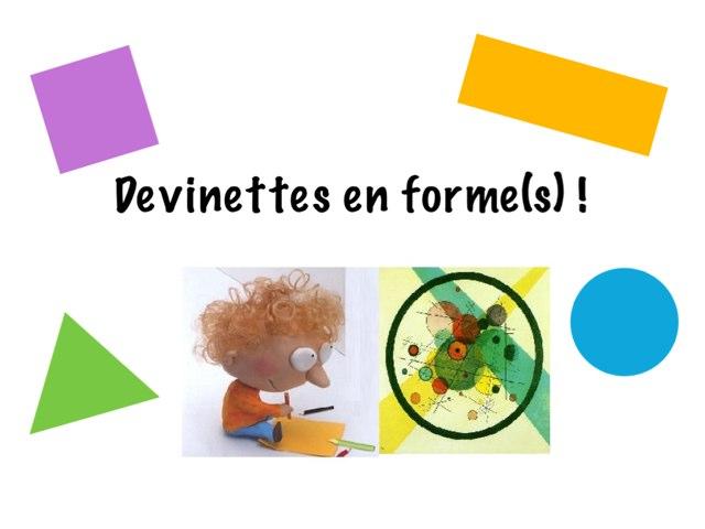Devinettes En Formes(s) ! by Seve Haudebourg