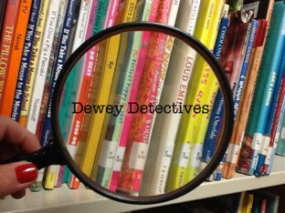 Dewey Detectives by Betsy Rouse