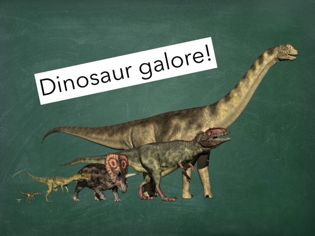 Dinosaur Galore! by Emily Hyde