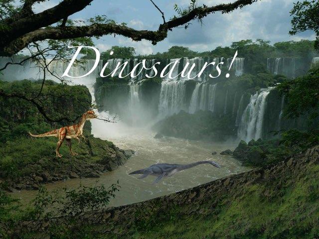 Dinosaurs! by Mica Ela
