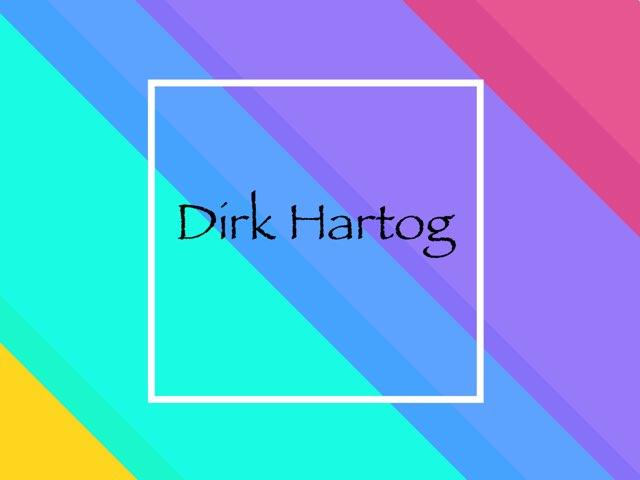 Dirk Hartog by Miss Doig