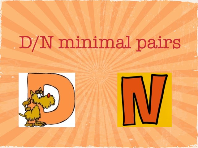 D/n Minimal Pairs by Mary Huckabee