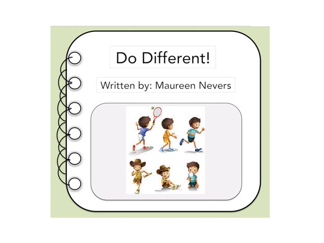 Do Different! by Maureen Nevers