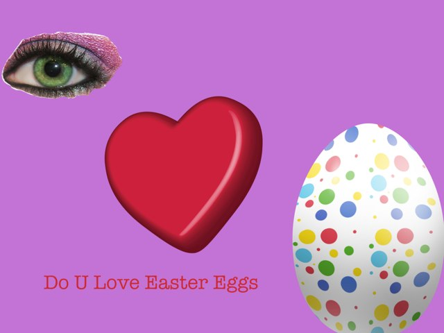 Do U Love Easter Eggs by Craig Graham