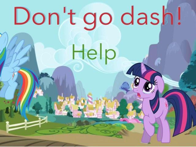 Don't Go Dash! by Fluffy Da rabbit