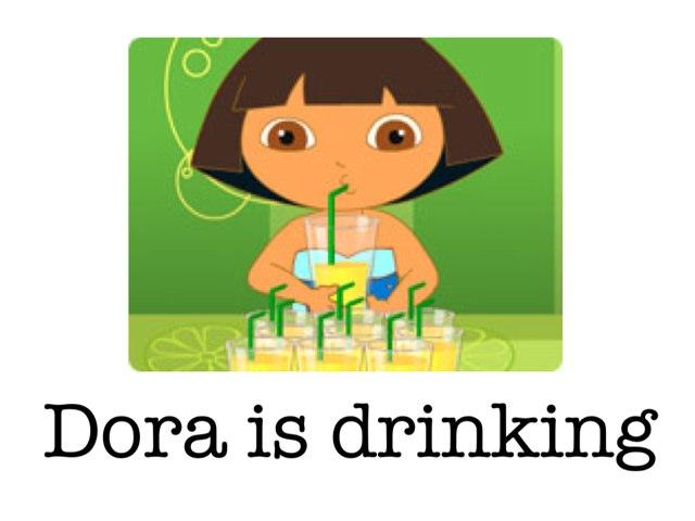 Dora + Verb by Jessica Gilbert