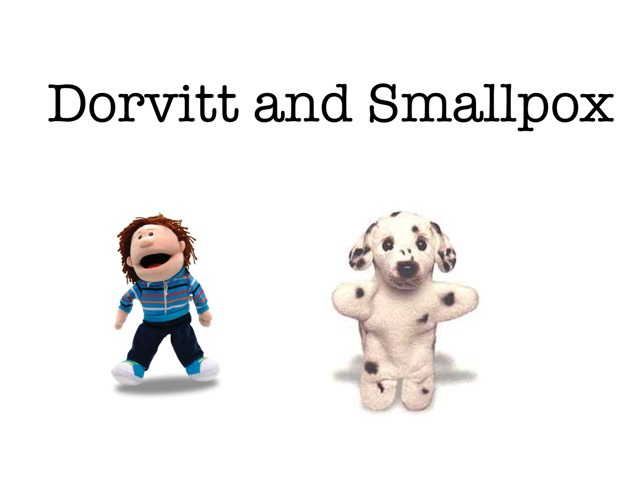 Dorvitt And Smallpox by Dan Hanssel