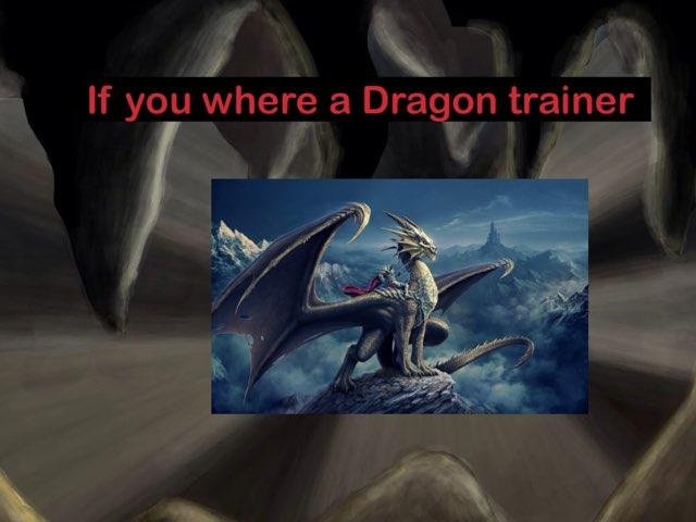 Dragon Trainer Quiz by Eva rosenblatt