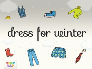 Dress For Winter by Tiny Tap