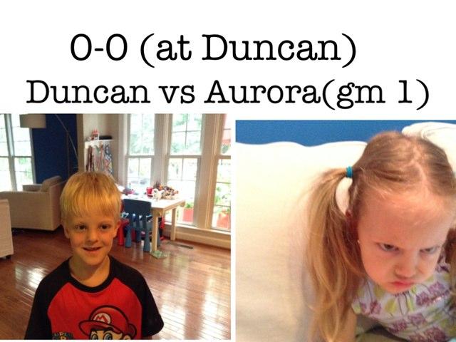 Duncan Vs Aurora(gm 1) 0-0 (at Duncan by Jennie Byrne
