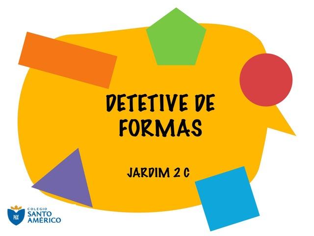 DETETIVE DE FORMAS J2C by Sasaki Guziloto