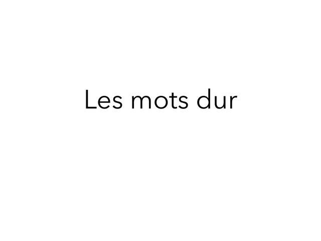 Les Mots Dur Pour Çe Qui Ne Comprennes Pas  by Lin
