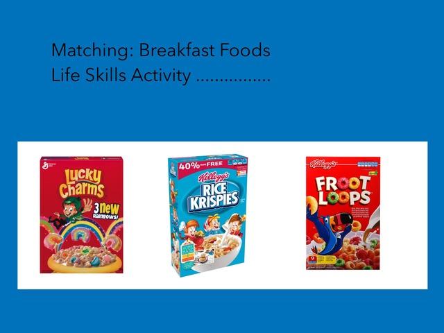 Matching: Breakfast Food #1 by Carol Smith