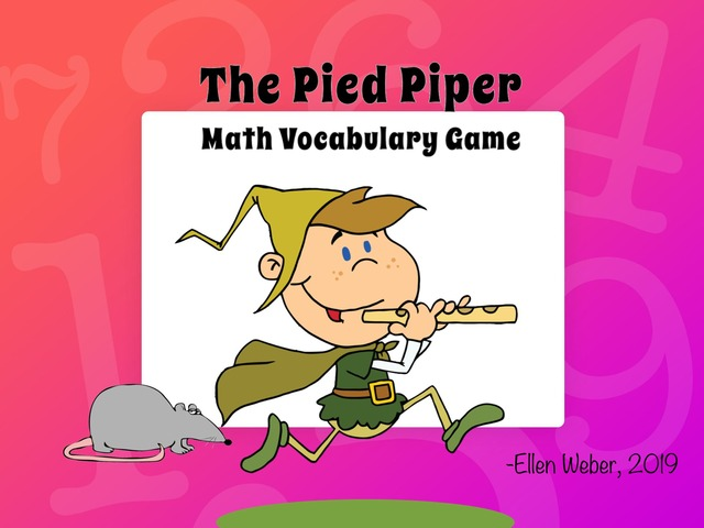 The Pied Piper by Ellen Weber