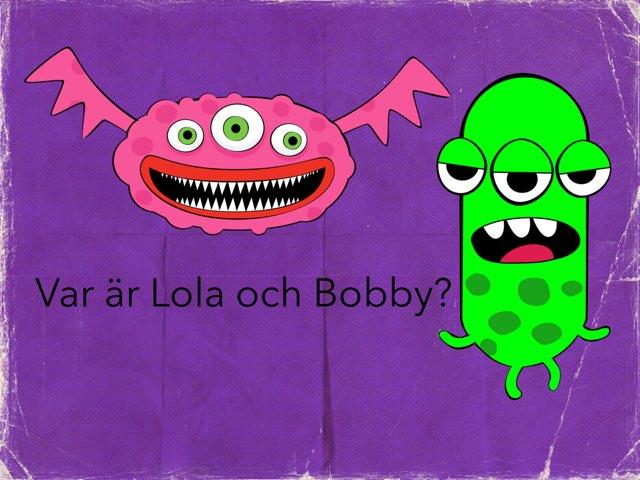 Var Är Lola Och Bobby? by Maria Langvik