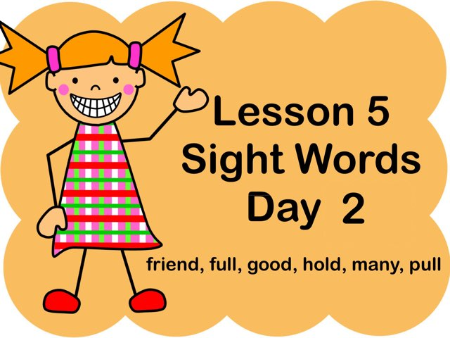 Lesson 5 Sight Words - Day 2 by Jennifer