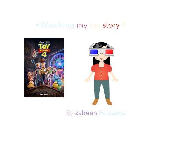 Watching My Toy Story 4 by Idah Rahman