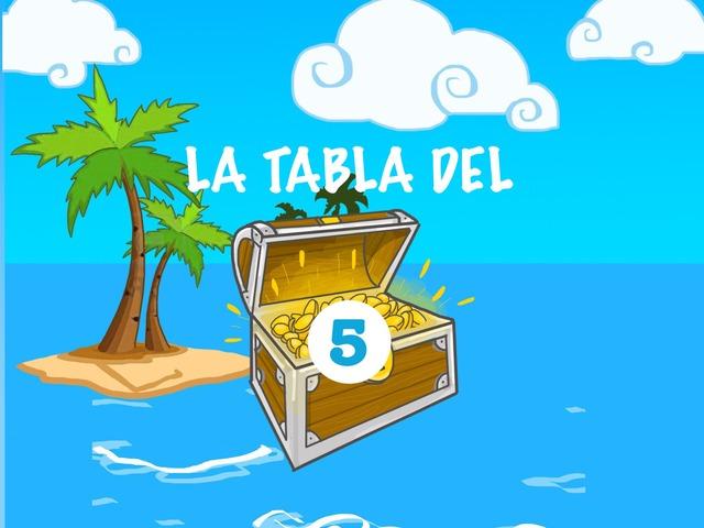 La Tabla Del 5 by Ceipbalaidos Balaidos