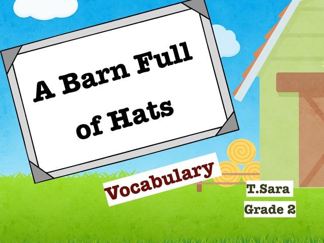 A Barn Full Of Hats - Vocabulary  by Sara Alzahrani