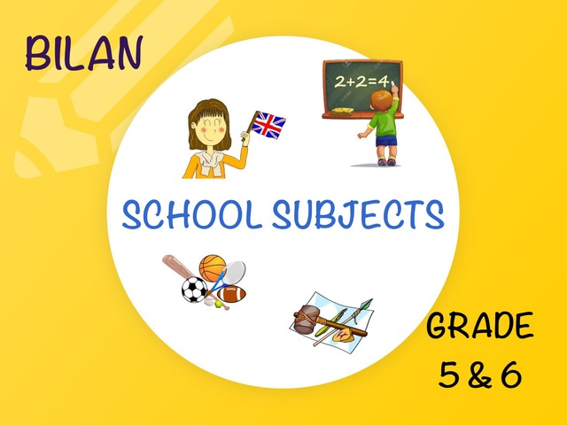 SCHOOL SUBJECTS (BILAN) by Laurence Micheletti
