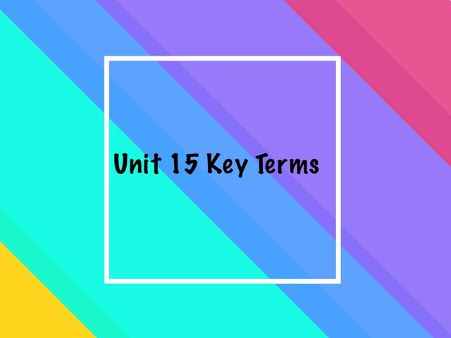 Unit 15  by Tiffany Valdez