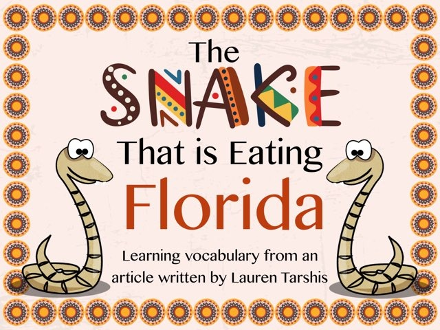 The Snake That Is Eating Florida by Karen Souter