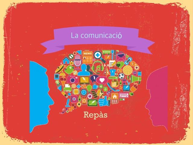 Repàsa La Comunicació by Morro Escalas Daniela