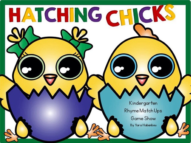 Hatching Chicks - Rhyme Match Ups by Yara Habanbou