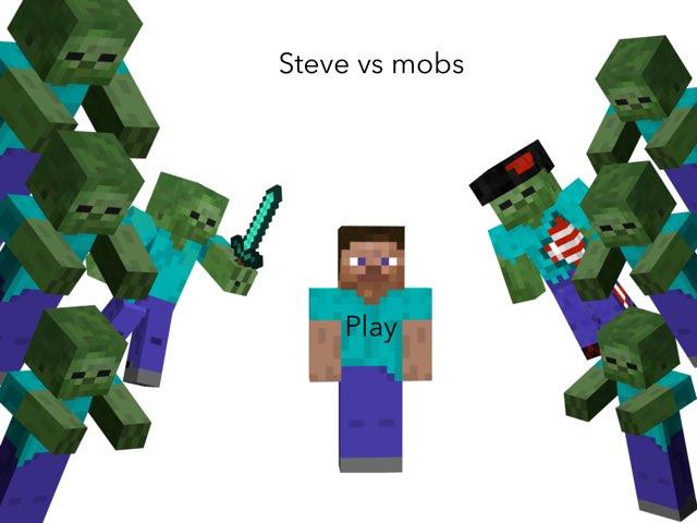 Steve Vs Mobs by Martha Silva