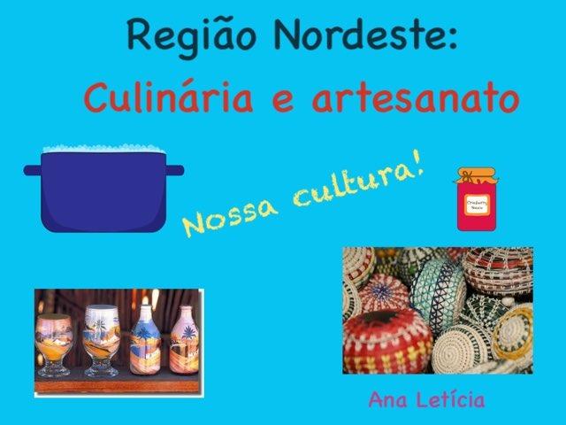 Culinária E Artesanato Região Nordeste - Ana Letícia Rabelo 5º Ano by Viva Vida