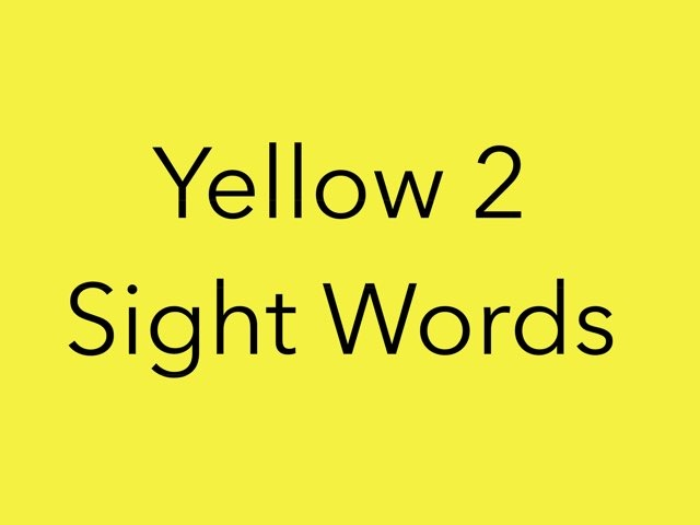 Yellow 2 Sight Words. No 11 by Sonia Landers